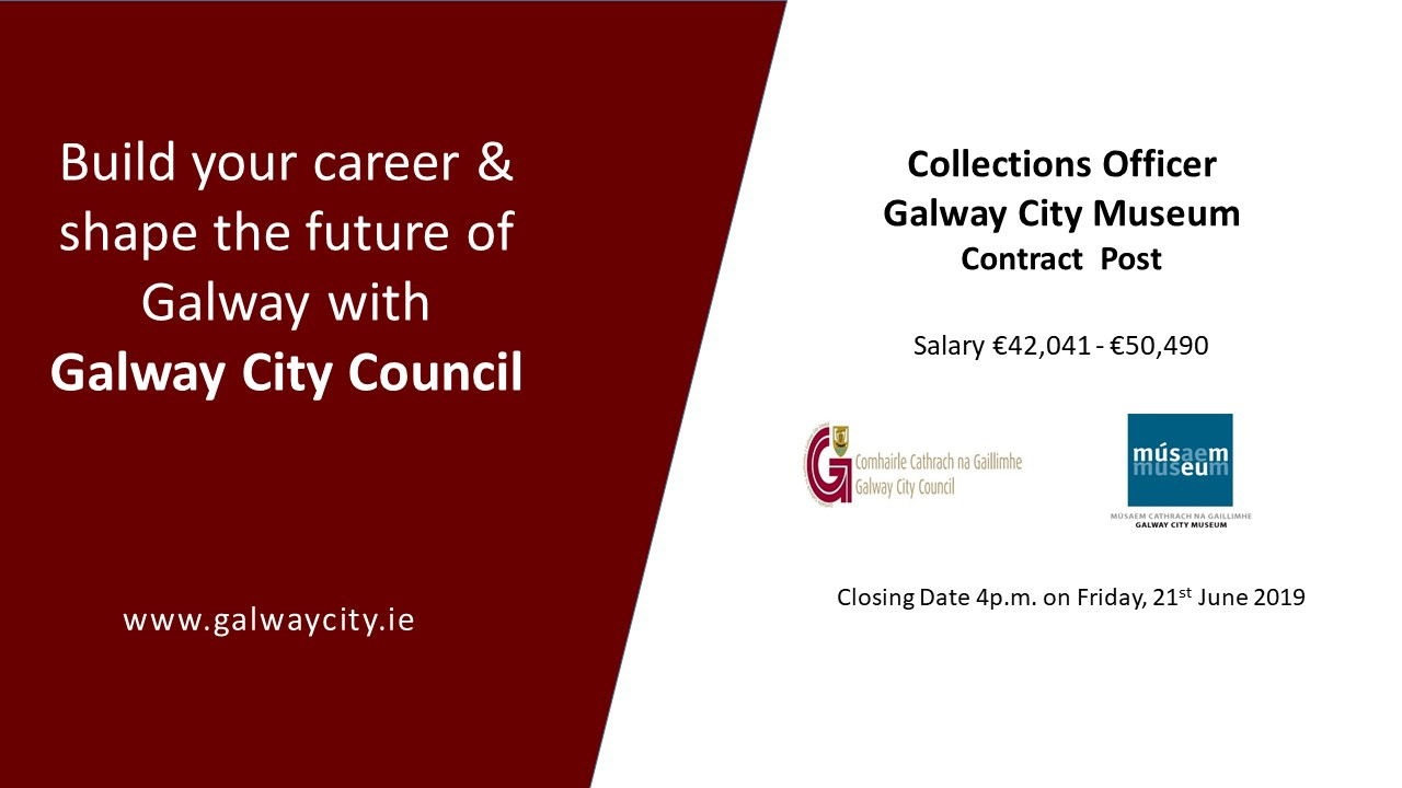 Staff Vacancy - Collections Officer, Galway City Museum