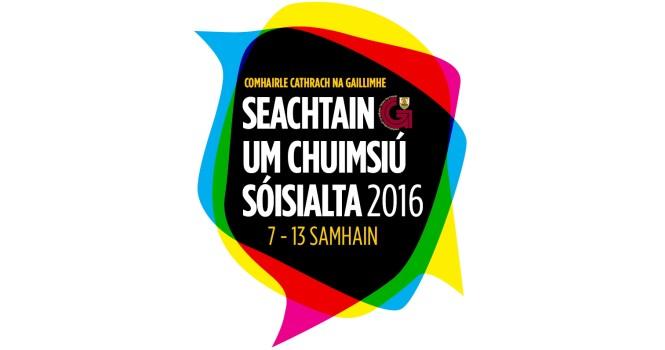 Comhairle Cathrach na Gaillimhe Seachtain um Chuimsiú Sóisialta 2016, 7 - 13 Samhain